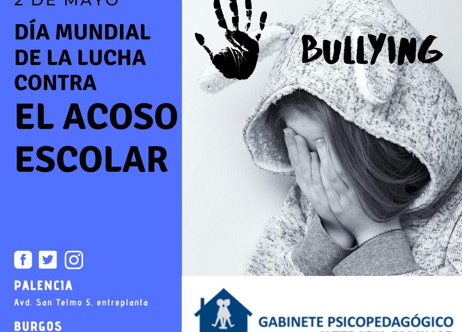 Día mundial de lucha contra el acoso escolar